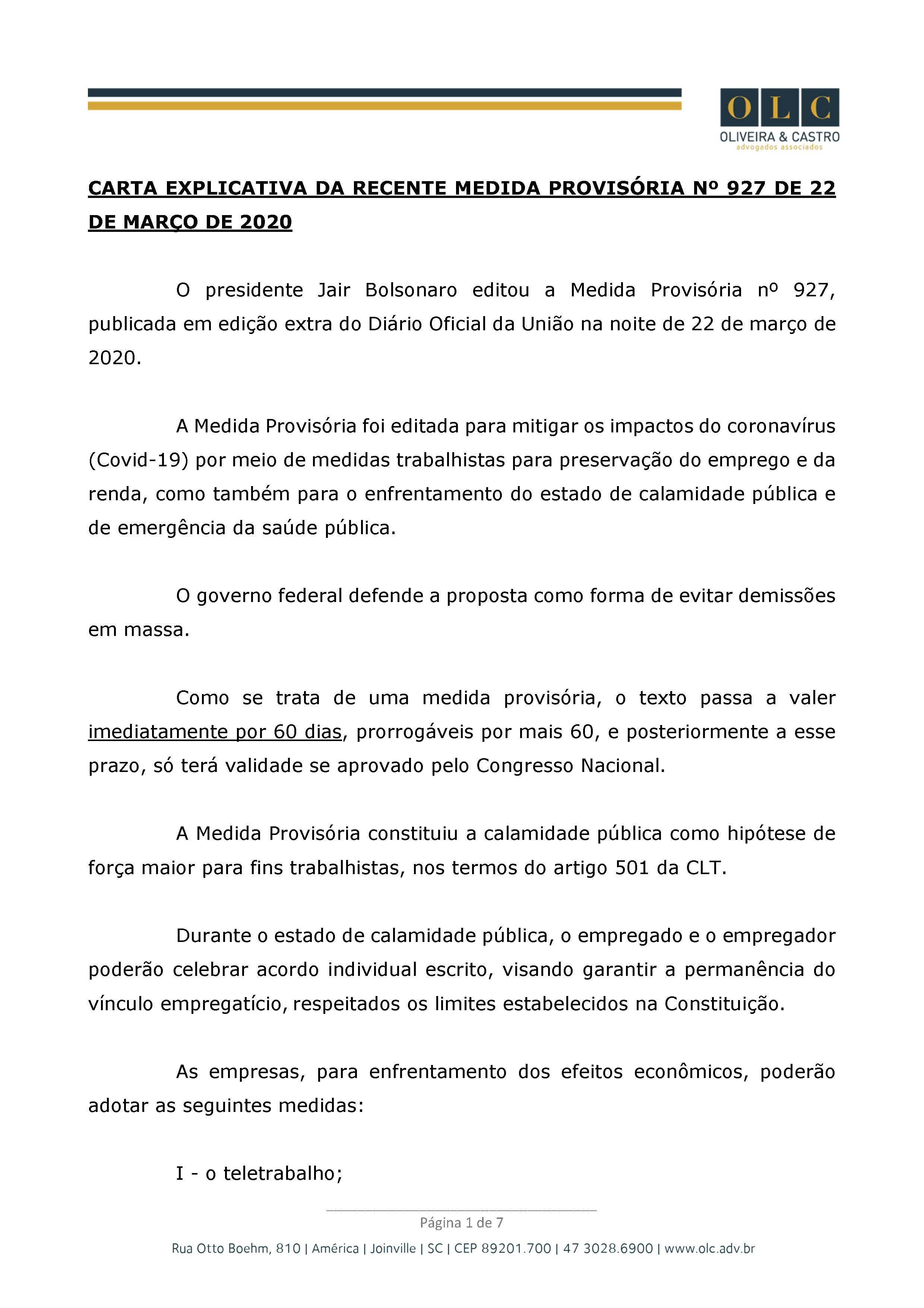 Diante da insegurança causada pelo Novo Coronavírus, a equipe da Oliveira e Castro Advogados preparou um material super detalhado, com esclarecimentos sobre os pontos da Medida Provisória nº. 927, de 22 de março de 2020, para lhe auxiliar na tomada de dec